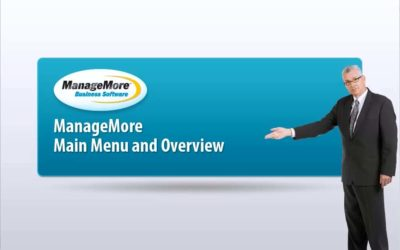 ManageMore Main Menu and Overview – Video Tutorial